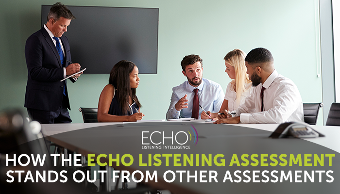 How the ECHO Listening Assessment Stands Out from Other Assessments