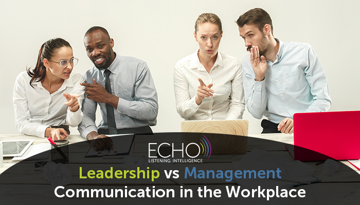 Leadership vs Management- Communication in the Workplace